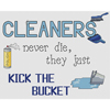 Cleaners Kick The Bucket Cross Stitch Chart