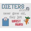 Dieters Waist Away Cross Stitch Chart