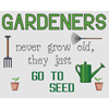 Gardeners Go To Seed Cross Stitch Chart