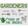 Gardeners Push Up The Daisies Cross Stitch Chart